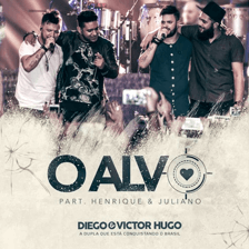 Capa-O Alvo (Ao Vivo) (feat. Henrique & Juliano)